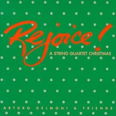 Rejoice: A String Quartet Christmas