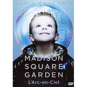 L'Arc~en~Ciel/WORLD TOUR 2012 LIVE at MADISON SQUARE GARDEN(通常盤)(DVD)