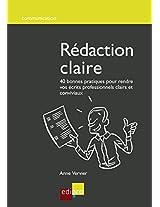 Rédaction claire: 40 bonnes pratiques pour rendre vos écrits professionnels clairs et conviviaux (Communication) (French Edition)
