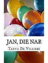 Jan, Die Nar