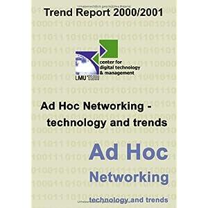 【クリックで詳細表示】Cdtm Trend Report 2000/2001 Ad Hoc Networking [ペーパーバック]