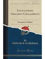 Enciclopedia Araldico-Cavalleresca: Prontuario Nobiliare (Classic Reprint)