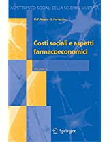 Costi sociali e aspetti farmacoeconomici (Aspetti psico-sociali della sclerosi multipla)