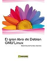 El gran libro de Debian GNU/Linux (Spanish Edition)