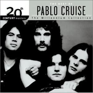 20th Century Masters: The Millennium Collection - The Best Of Pablo Cruise