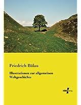 Illustrationen zur allgemeinen Weltgeschichte (German Edition)