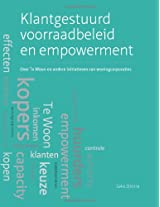 Klantgestuurd voorraadbeleid en empowerment: Over Te Woon en andere initiatieven van woningcorporaties
