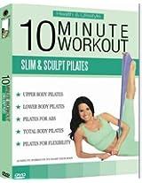 10 MINUTES WORK-OUT (SLIM & SCULPT PILATES)