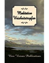Meditative Weisheitstropfen (German Edition)