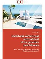 L'Arbitrage Commercial International Et Les Garanties Procedurales (Omn.Univ.Europ.)
