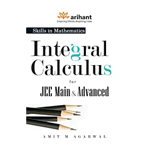 A Textbook of Integral Calculus for JEE Main & Advanced