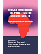 African Universities, the Private Sector and Civil Society. Forging Partnerships for Development