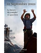 11 Septembre 2001, La Theorie Du Complot En Question