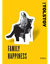 Family Happiness (Short Story Collections)