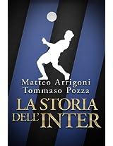 La storia dell'Inter (Italian Edition)