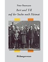Bert Und Till Auf Der Suche Nach Heimat