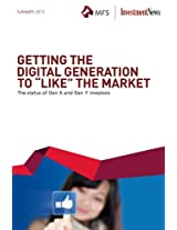 "Getting the Digital Generation to ""Like"" the Market"