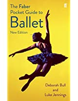 The Faber Pocket Guide to Ballet (Faber Pocket Guides)