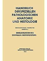 Erkrankungen des zentralen Nervensystems II: In 2 Teilen (Handbuch der speziellen pathologischen Anatomie und Histologie)