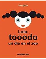 Lola: tooodo un día en el zoo (Primeras Travesías)