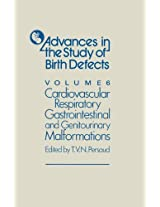 Cardiovascular, Respiratory, Gastrointestinal and Genitourinary Malformations: Volume 6 (Advances in the Study of Birth Defects)