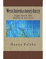 Westchnienia Mojej Duszy: Sighs from the Depth of My Soul