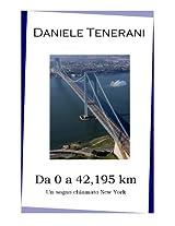 Da 0 a 42,195 km (Italian Edition)