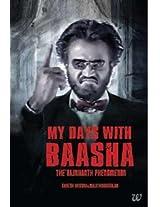 My Days with Baasha: The Rajnikanth Phenomenon