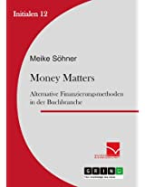 Money Matters: Alternative Finanzierungsmethoden in der Buchbranche (Initialen)