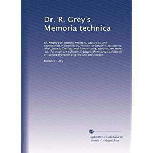 【クリックでお店のこの商品のページへ】Dr. R. Grey's Memoria technica: Or, Method of artific... [ペーパーバック]