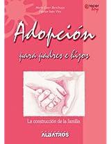 Adopción para padres e hijos (Crecer Hoy / Growing Today)