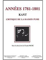 Kant, Les Annees 1781-1801: Critique De La Raison Pure Vingt Ans De Reception (Bibliotheque D'histoire De La Philosophie)
