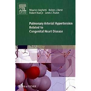 【クリックで詳細表示】Pulmonary Arterial Hypertension Related to Congenital Heart Disease [ハードカバー]