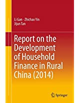 Report on the Development of Household Finance in Rural China (2014)