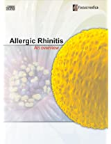 Allergic Rhinitis: An Overview (Respiratory Diseases)
