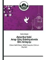 Amerika'daki Arap Goc Edebiyat Nda Din Anlay
