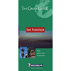 Michelin the Green Guide San Francisco (Michelin Green Guide: San Francisco)