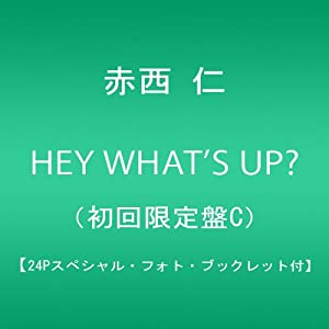 『HEY WHAT'S UP?(初回限定盤C)(外付け予約特典ポスターなし)』