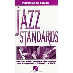 【クリックでお店のこの商品のページへ】Jazz Standards: Melody Line, Chords and Lyrics for Keyboard, Guitar, Vocal (Paperback Songs) [ペーパーバック]