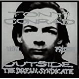 Outside the Dream SyndicateTony Conrad & Faust�ɂ��