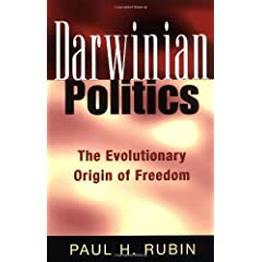Darwinian Politics: The Evolutionary Origin of Freedom (Rutgers Series on Human Evolution)