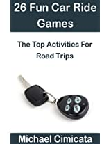 26 Fun Car Ride Games: The Top Activities For Road Trips