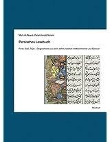 Persisches Lesebuch: Originaltexte Aus 10 Jahrhunderten