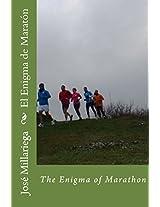 El Enigma de Maratón: The Enigma of Marathon (Spanish Edition)
