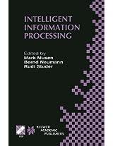Intelligent Information Processing: IFIP 17th World Computer Congress  -  TC12 Stream on Intelligent Information Processing August 25-30, 2002, ... in Information and Communication Technology)