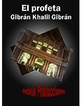 El profeta de Khalil Gibrán (Colección clásicos espirituales y teológicos nº 1) (Spanish Edition)