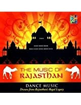 The Music of Rajasthan - Dance Music
