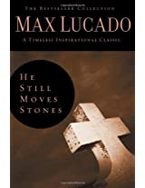 He Still Moves Stones (Bestseller Collection)