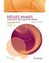 Fistules anales :: Utilisation des colles de fibrine (La « Collection SNFCP »)