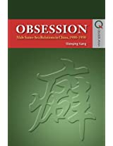 Obsession - Male Same-Sex Relations in China, 1900-1950 (Queer Asia)